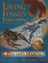 Evolution, The Grand Experiment, Volume 2: Living Fossils, Teachers Guide