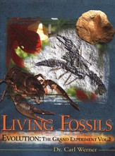 Living Fossils, Volume 2: Evolution, the Grand Experiment