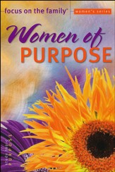 Women of Purpose Bible Study, Topic: Purpose