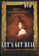 Let's Get Real DVD: Bringing Authenticity and Wholeness to Your Marriage