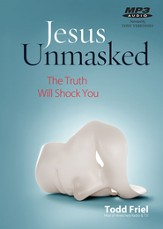 Jesus Unmasked: Proof, The Bible is Supernatural audiobook on MP3