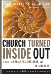 Church Turned Inside Out: A Guide for Designers, Refiners, and Re-Aligners - eBook