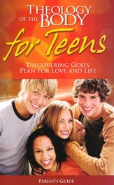 Theology of the Body For Teens Parent's Guide, High School Edition