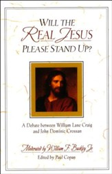 Will the Real Jesus Please Stand Up? A Debate Between William Lane Craig & John Dominic Crossan