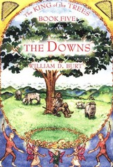 The Downs: Book #5 in the King of the Trees series