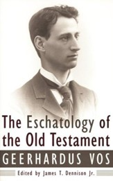 Eschatology of the Old Testament