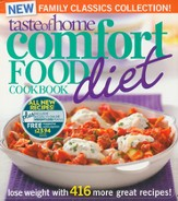 Taste of Home Comfort Food Diet Book 2nd Edition: Lose Weight With 416 More Great Recipes!