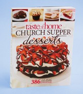 Taste of Home: Church Supper Desserts: 386 Delectable Potluck Treats