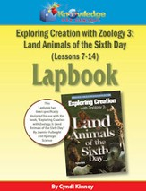 Apologia Exploring Creation with Zoology 3: Land Animals  of the 6th Day Lessons 7-14 Lapbook - PDF Download [Download]
