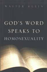 God's Word Speaks to Homosexuality