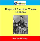 Respected American Women Lapbook - PDF Download [Download]