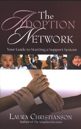 The Adoption Network: Your Guide to Starting a Support System