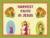 Instant Bulletin Board - Harvest Faith in Jesus - PDF Download [Download]