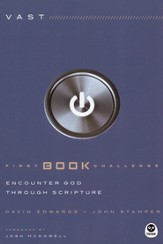 First Book Challenge-Phase 1: Encounter God Through Scripture