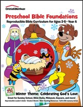 Bible Foundations Curriculum Ages 2-5 Winter, Year A - PDF Download [Download]