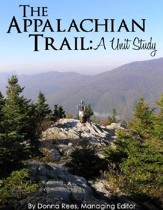 The Appalachian Trail: A Unit Study - PDF Download [Download]