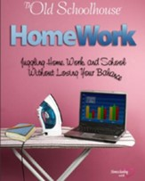 HomeWork: Juggling Home, Work, and School Without Losing Your Balance - PDF Download [Download]