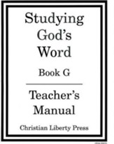 Studying God's Word: Book G, Teacher's Manual Grade 6