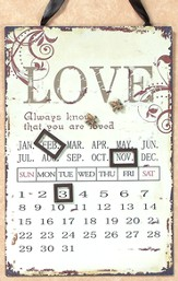 Always Know that You are Loved Magnetic Calendar