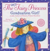The Very Fairy Princess: Graduation Girl!