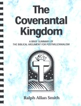 The Covenantal Kingdom, Grades 9-12