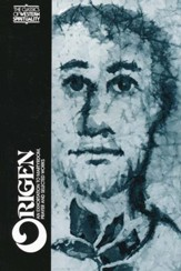 Origen: Selected Writings (Classics of Western Spirituality)