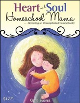 Heart and Soul Homeschool Mama - PDF Download [Download]