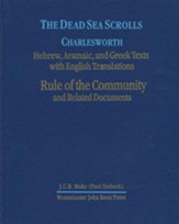 The Dead Sea Scrolls, Volume 1: Rules of the Community and Related Documents