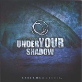 Under Your Shadow, Compact Disc [CD]