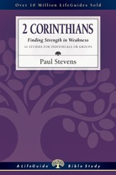 2 Corinthians: Finding Strength in Weakness - PDF Download [Download]