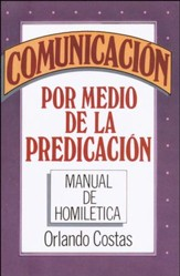 Comunicacion Por Medio de la Predicacion / Communication Through Preaching - Spanish