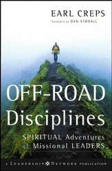 Off-Road Disciplines: Spiritual Adventures of Missional Leaders - eBook
