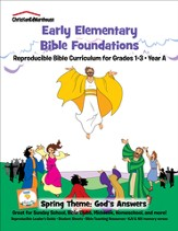 Bible Foundations Curriculum Grades 1-3 Spring, Year A - PDF Download [Download]