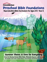 Bible Foundations Curriculum Ages 2-5 Summer, Year A - PDF Download [Download]