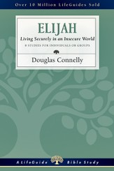 Elijah: Living Securely in an Insecure World - PDF Download [Download]