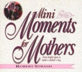 Mini-Moments for Mothers