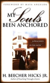 My Soul's Been Anchored: A Preacher's Heritage of Faith  - Slightly Imperfect