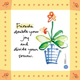 Friends Double Your Joy Print
