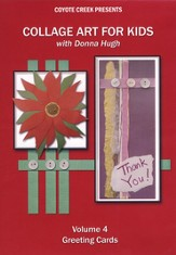 Collage Art for Kids with Donna Hugh, Volume 4: Greeting Cards DVD