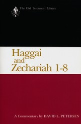 Haggai and Zechariah 1-8: Old Testament Library [OTL]