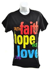 Faith, Hope, Love Shirt, Black, Medium