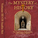 The Mystery of History Audio Book: Volume III