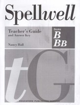 Spellwell B & BB Teacher's Guide and Answer Key