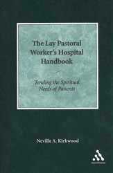 The Lay Pastoral Worker's Hospital Handbook