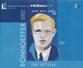 Bonhoeffer Student Edition: Pastor, Martyr, Prophet, Spy - unabridged audiobook on CD