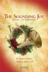 The Sounding Joy: Listen...to Christmas