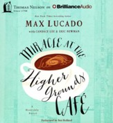 Miracle at the Higher Grounds Cafe - unabridged audiobook on CD