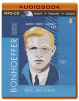 Bonhoeffer Student Edition: Pastor, Martyr, Prophet, Spy - unabridged audiobook on MP3-CD