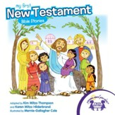 My First New Testament Bible Stories - PDF Download [Download]