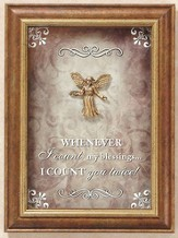 When I Count My Blessings Framed Print with Angel